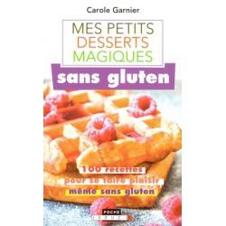 Petits desserts magiques sans gluten (Mes)