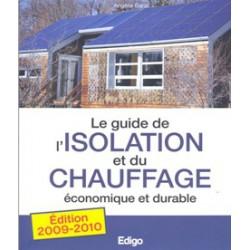 Guide de l'isolation et du chauffage