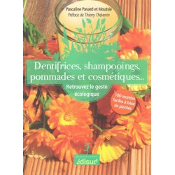 Dentifrices shampooings pommades et cosmétiques