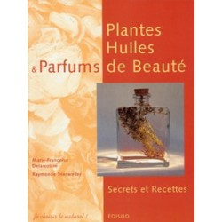 Plantes huiles & parfums de beauté