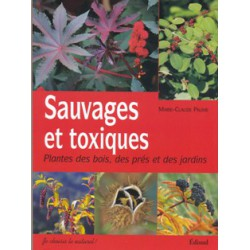 Sauvages et toxiques