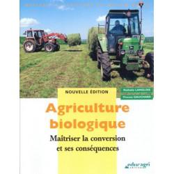 Agriculture biologique maîtriser la conversion