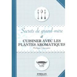 Cuisiner avec les plantes aromatiques