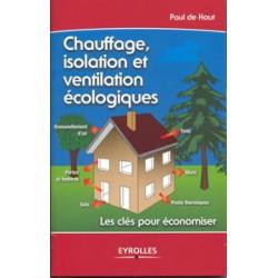 Chauffage isolation et ventilation écologiques