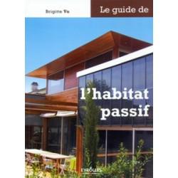 Guide de l'habitat passif (Le)