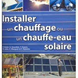 Installer un chauffage ou un chauffe eau solaire