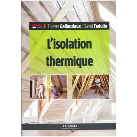 Isolation thermique (L')