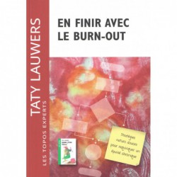 En finir avec le burn out