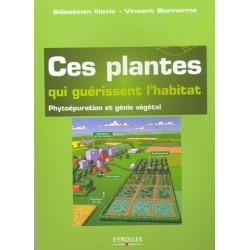 Plantes qui guérissent l'habitat (Ces)
