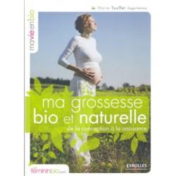 Grossesse bio et naturelle (Ma)