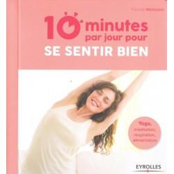 10 minutes par jour pour se sentir bien