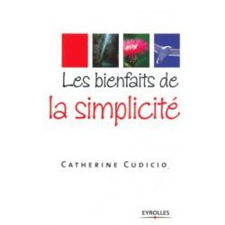 Bienfaits de la simplicité (Les)