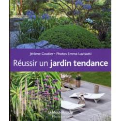 Réussir un jardin tendance