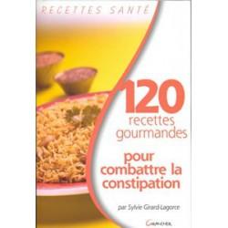 120 recettes pour combattre la constipation