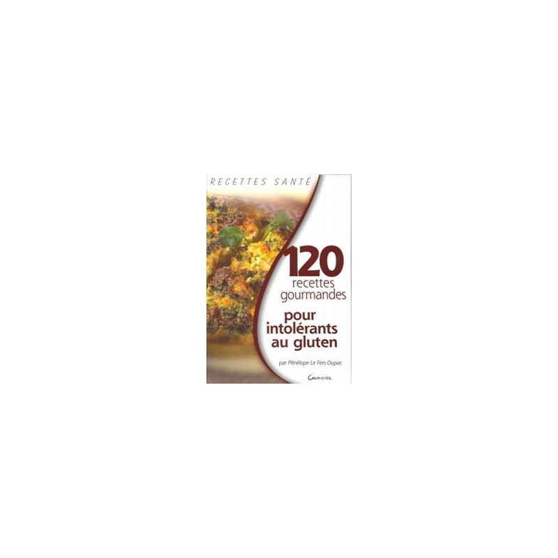 120 recettes pour intolérants au gluten