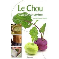 Chou (Le) Saveurs et vertus