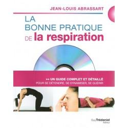Bonne pratique de la respiration (La) + DVD
