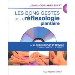 Bons gestes de la réflexologie plantaire (Les)