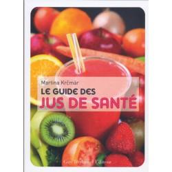 Guide des jus de santé (Le)