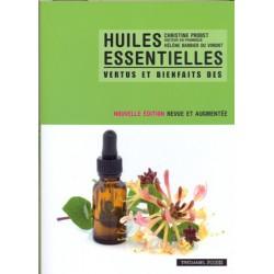 Vertus et bienfaits des huiles essentielles
