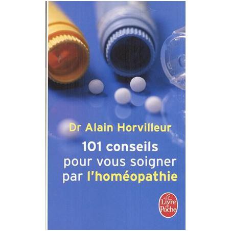 101 conseils pour vous soigner par l'homépathie