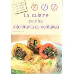 Cuisine pour les intolérants alimentaires (La)