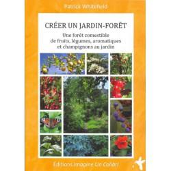 Créer un jardin forêt