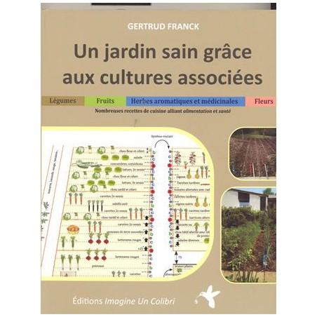 Jardin sain grâce aux cultures associées (Un)