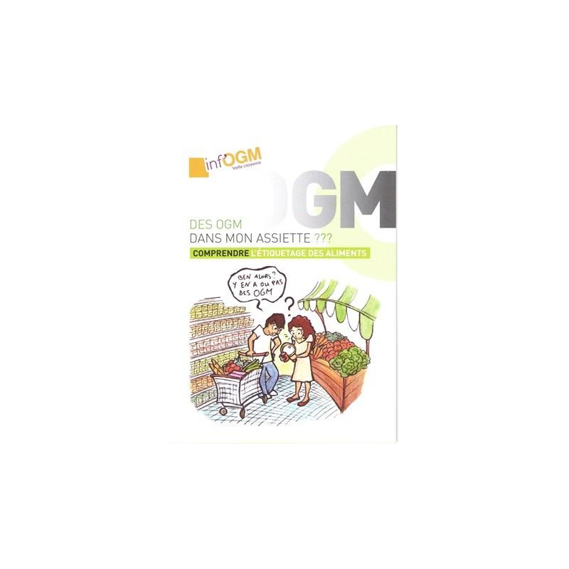 OGM dans mon assiette ??? (Des)