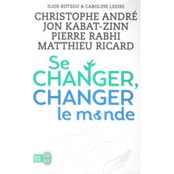 Se changer changer le monde
