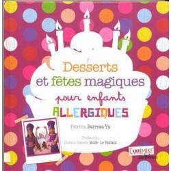 Desserts et fêtes pour enfants allergiques