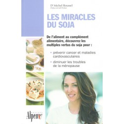 Miracles du soja (Les)