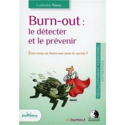 Burn out le détecter et le prévenir
