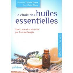 Choix des huiles essentielles (Le)
