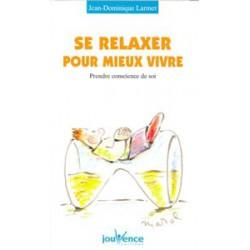 Relaxer pour mieux vivre (Se)