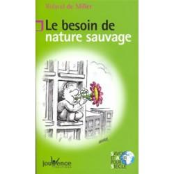 Besoin de nature sauvage (Le)