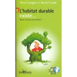 Habitat durable existe ... (L')