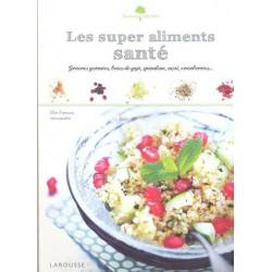 Super aliments santé (Les)