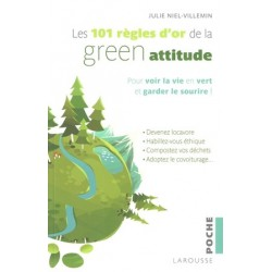 101 règles d'or de la green attitude (Les)