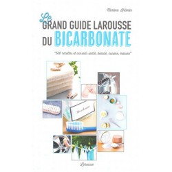 Grand guide Larousse du bicarbonate (Le)