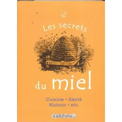 Secrets du miel (Les)