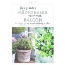 Plantes médicinales pour mon balcon (Des)