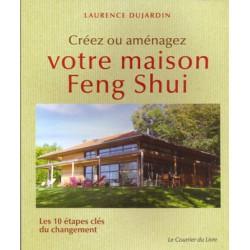 Créez ou aménager votre maison Feng Shui