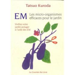 EM les micro organismes efficaces pour le jardin
