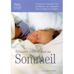 Eduquez votre enfant au sommeil