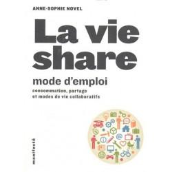 Vie share (La) Mode d'emploi