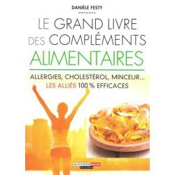 Grand livre des compléments alimentaires (Le)