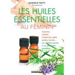 Huiles essentielles au féminin (Les)