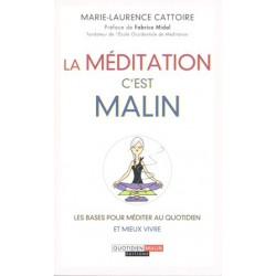 Méditation c'est malin (La)