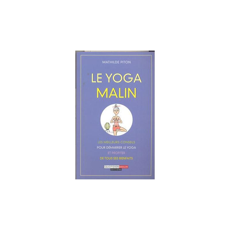 Yoga malin (Le)